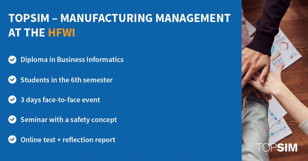 TOPSIM – Manufacturing Management at the HFWI